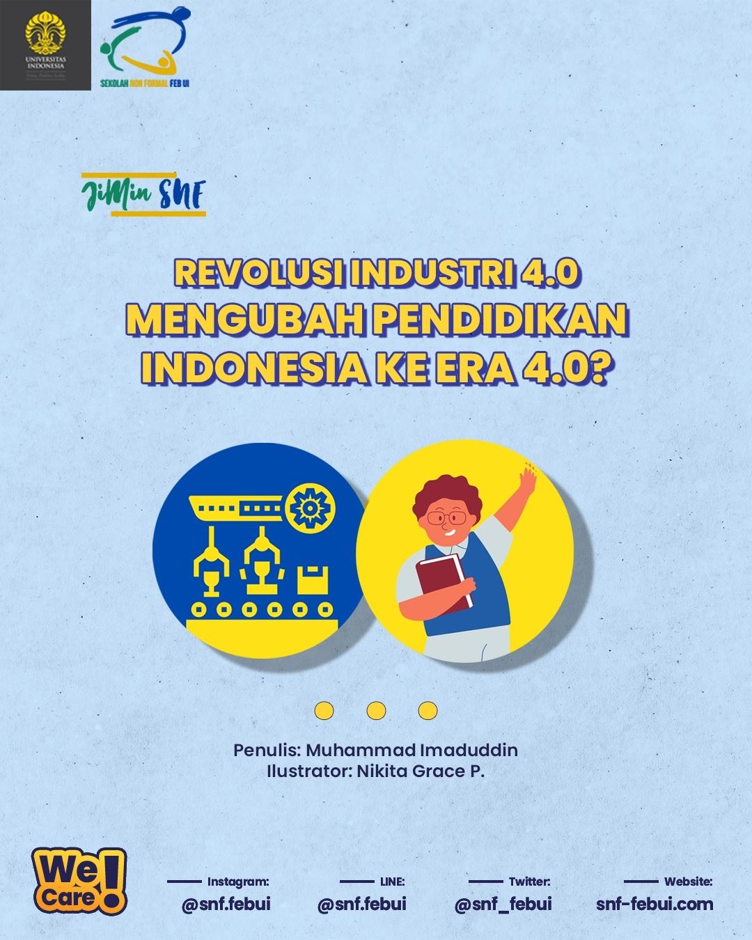 [JIMIN SNF: Revolusi Industri 4.0 Mengubah Pendidikan Indonesia ke Era 4.0?]