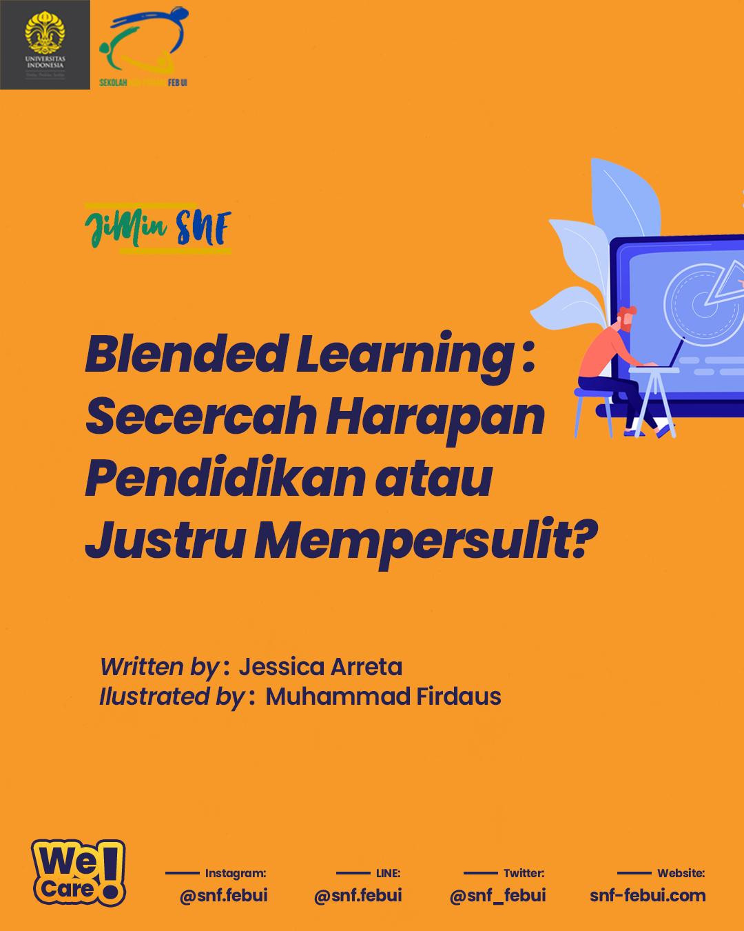 [JiMin SNF: Blended Learning: Secercah Harapan Pendidikan atau Justru Mempersulit?]
