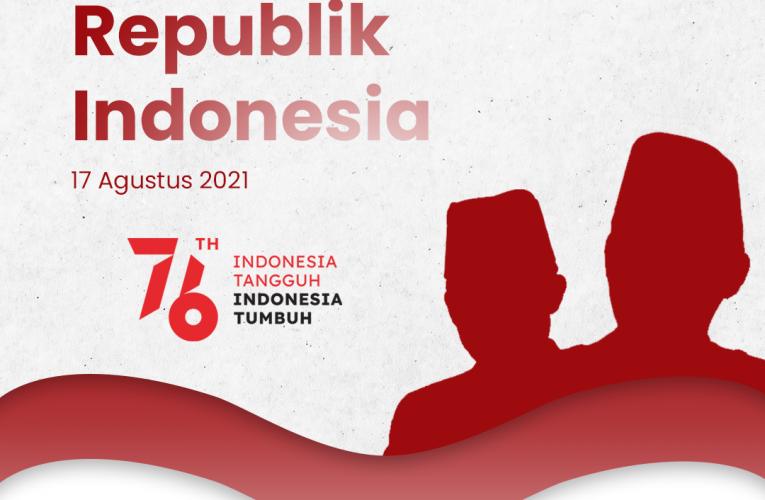 [Selamat Memperingati Hari Kemerdekaan Republik Indonesia ke-76]